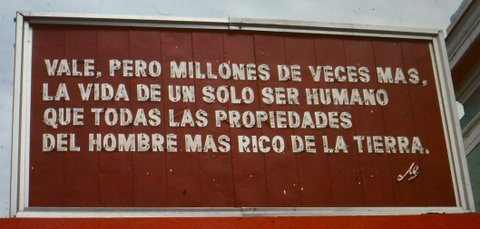 "Hospital inscription in Cuba: ""A single human life is worth millions of times more than the wealth of the richest person on earth"""